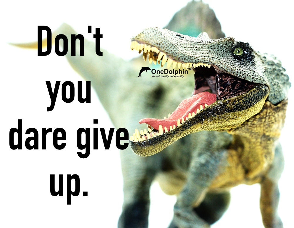 Spinosaurus: don't you dare give up.