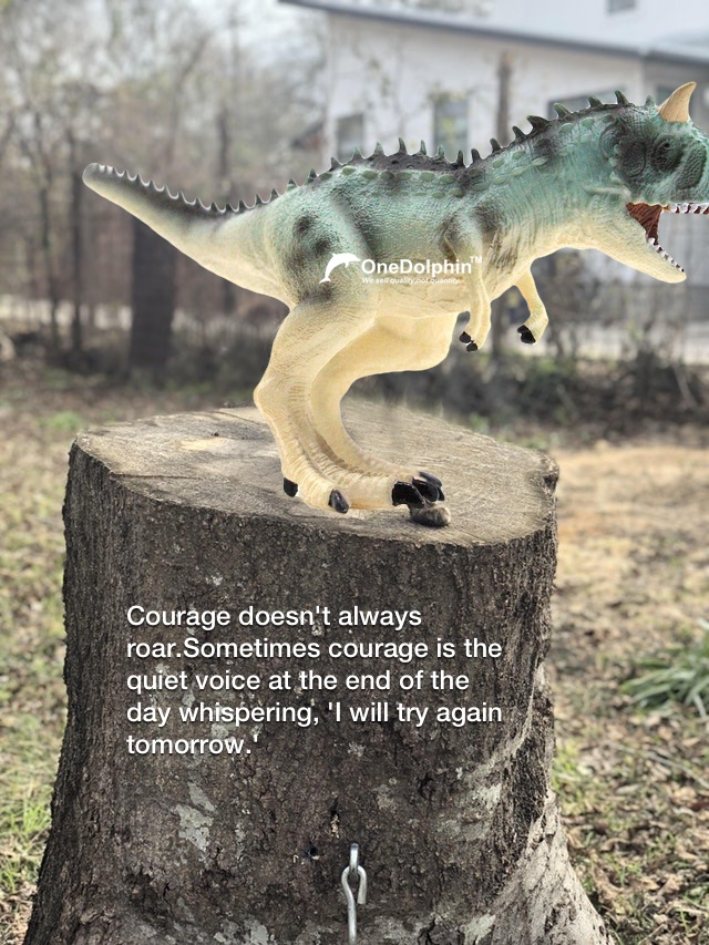 Carnotaurus: courage doesn't always roar.